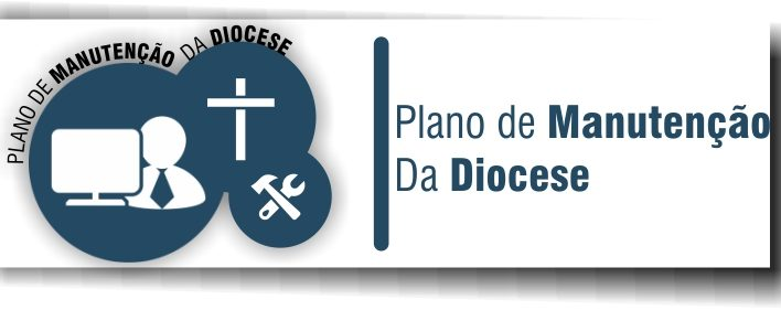 Plano de Manutenção da Diocese